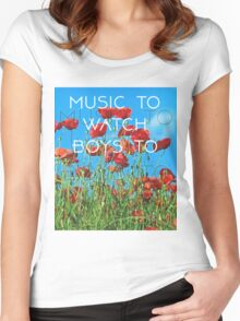 Music To Watch Boys To Women's Fitted Scoop T-Shirt