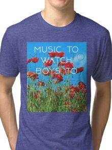 Music To Watch Boys To Tri-blend T-Shirt