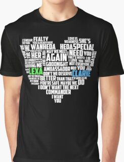 Clarke & Lexa quotes: best of ; Graphic T-Shirt