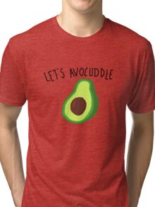 let's avocuddle Tri-blend T-Shirt
