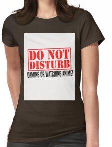 Do Not Disturb Womens Fitted T-Shirt