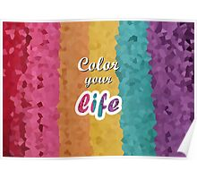Color your life Poster