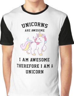 I am a unicorn Graphic T-Shirt
