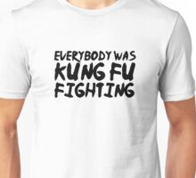 Kung Fu Fighting Funny Lyrics 80s Random Humor Unisex T-Shirt