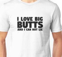 I Love Big Butts Sir Mixalot Lyrics Funny Ass Humor Cool Unisex T-Shirt