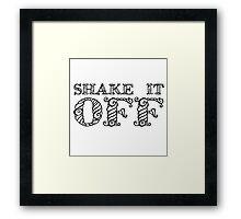 Shake It Off Lyrics Cool Random Quote Pretty Framed Print