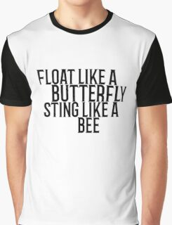 Float Like A Butterfly Muhammad Ali Quote Cool Badass Graphic T-Shirt