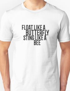 Float Like A Butterfly Muhammad Ali Quote Cool Badass Unisex T-Shirt