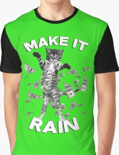 Kitten make it rain money (dollar bills) Graphic T-Shirt