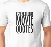 Movie Quotes Funny Cool Random Film Buff Unisex T-Shirt