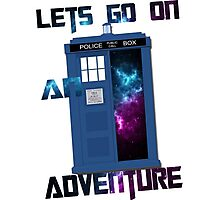 TARDIS-Let's go on an adventure #2 Photographic Print