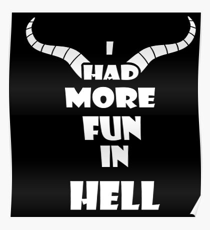 I had more fun in hell Poster
