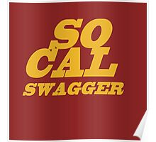 SoCal Swager Plain and Simple Poster