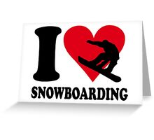 I love Snowboarding Greeting Card