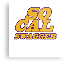 SO CAL SWAGGER I'M SO DANG FANCY Metal Print