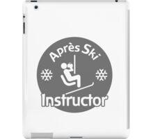 Après Ski Instructor iPad Case/Skin
