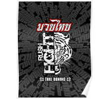 tiger muay thai fighter rush fight thailand martial art shirt logo Poster