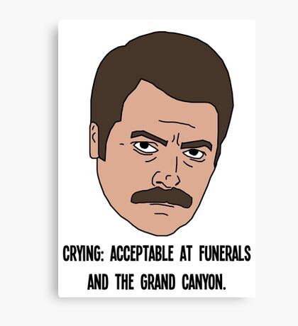 Ron Swanson - Crying Canvas Print