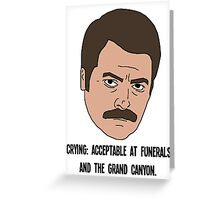 Ron Swanson - Crying Greeting Card
