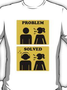 PROBLEM SOLVED. Bla Bla Bla. Listen Music on Your Headphone T-Shirt