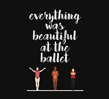 """""""Everything Was Beautiful At The Ballet"""" - A Chorus Line Unisex T-Shirt"""