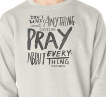 Dont Worry, Pray Pullover