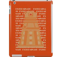 Exterminate Orange iPad Case/Skin