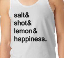 Tequila: Salt & shot & lemon & happiness Tank Top
