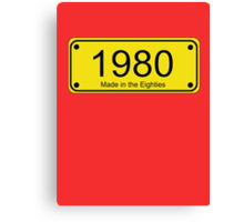 Made in the 1980s Number License Plate T-Shirt ~ Born in the Eighties Canvas Print