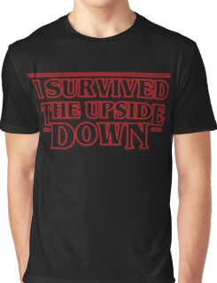 Stranger Things  - I Survived the upside down Graphic T-Shirt