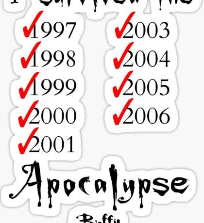 I Survived the Apocalypse Sticker