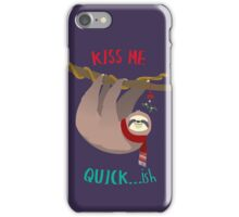 Kiss Me Quick...ish iPhone Case/Skin