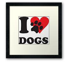 I love dogs Framed Print