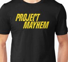 Fight Club Quote - Project Mayhem  Unisex T-Shirt