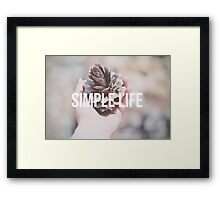 Simple life Framed Print