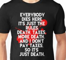Ash Everyone Dies Quote Unisex T-Shirt