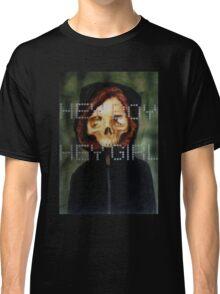 Hey Boy, Hey Girl Classic T-Shirt