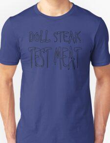 Doll Steak Test Meat Unisex T-Shirt