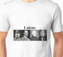 I alone Donald J Trump Unisex T-Shirt