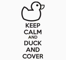 Keep calm and duck and cover Kids Clothes