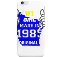 This Wisconsin Girl Made in 1985 iPhone Case/Skin