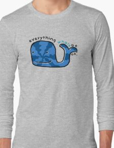 Everything Whale Be OK T-Shirt