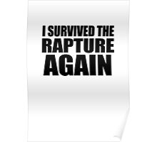 I Survived The Rapture. Again. Poster