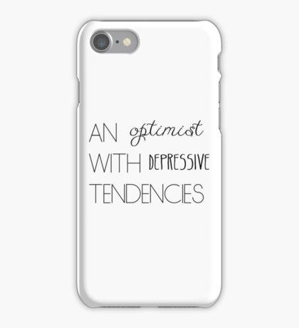 An Optimist With Depressive Tendencies iPhone Case/Skin