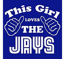 This Girl Loves the Jays Photographic Print