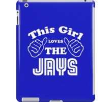 This Girl Loves the Jays iPad Case/Skin