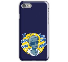 Lance says Vol-Tron iPhone Case/Skin