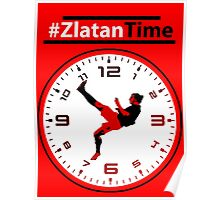 #ZlatanTime - Its Zlatan Ibrahimovic Time at Man Utd Poster