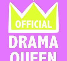 Official Drama Queen by Lauramazing