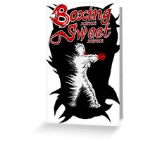 Boxing Sweet science Greeting Card